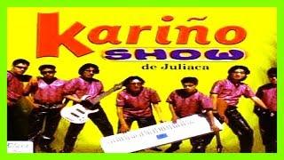 KARIÑO SHOW  EN VIVO ► MIX DE ORO - COMPLETO ► AUDIO  OFICCIAL | CLASICOS ✅