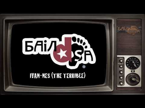 BAiLdSA tv - Ivan-nes (The Terrible)