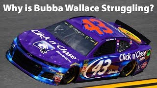 Why is Bubba Wallace struggling?