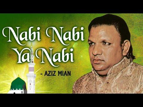Nabi Nabi Ya Nabi (नाबी नाबी या नाबी ) by Aziz Mian - Islamic Devotional Songs - Sajda