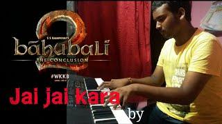 Jay - Jay kara | Bahubali 2 | Dandalayya | melodica cover