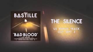 BASTILLE // The Silence