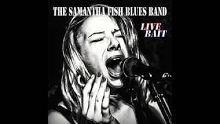 Samantha Fish Blues Band - Till the Money Runs Out