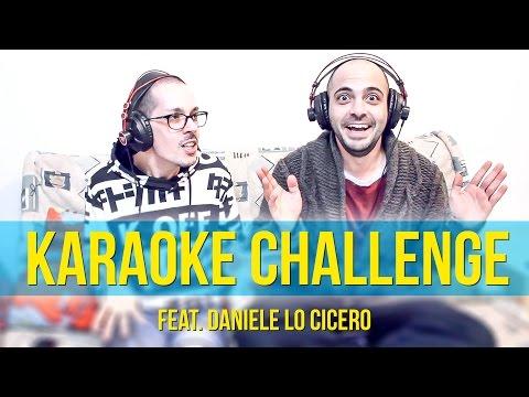 Karaoke & Shuffle Challenge - feat. Daniele Lo Cicero