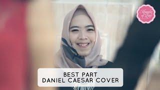 Best Part - Daniel Caesar | MOL Entertainment cover