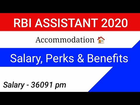 RBI ASSISTANT Salary,Perks & Benefits    RBI Assistant 2020 Accommodation By SM Ruhollah