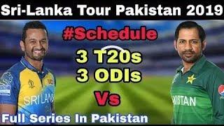 Pakistan vs Srilanka Series Schedule
