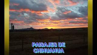 02  PAISAJES DE CHIHUAHUA LA JUNTA, CUAUHTEMOC