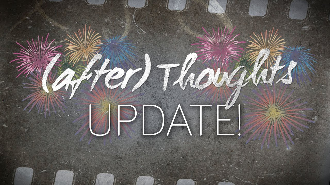 (after) Thoughts Update | Podcast