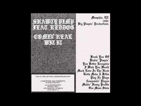 Shawty Pimp Feat. Reddog - Comin' Real Wit It (1995) 2014 [Vinyl Rip] Full Album