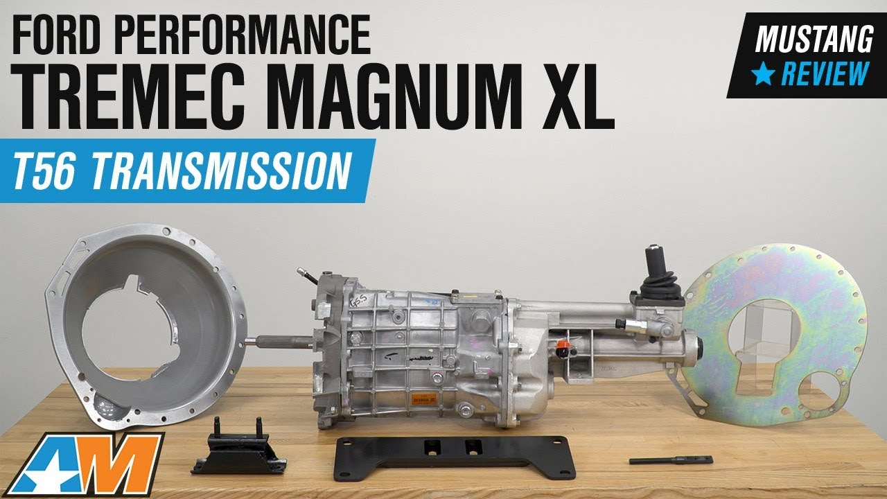 2005-2014 Mustang GT Ford Performance TREMEC Magnum XL T56 6-Speed  Transmission Review
