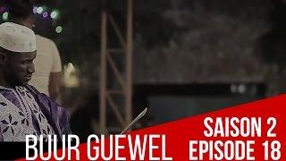 Buur Guewel Saison 2 - Épisode 18