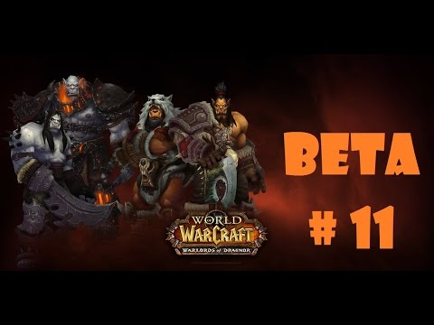 Let´s play wow wod [ German / BETA / Allianz) # 11 Gorgrund + Ashran