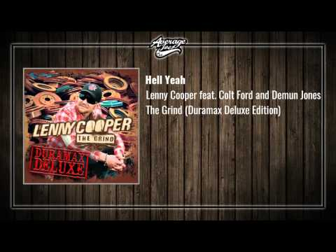 Lenny Cooper Feat. Colt Ford And Demun Jones - Hell Yeah