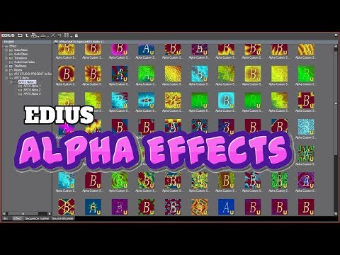 Edius 9,8,7,6,5 Alpha Effects Free Download