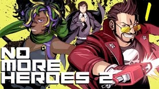 Super Best Friends Play -  No More Heroes 2 (Part 1)