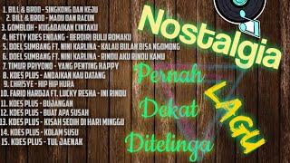 Download lagu Kompilasi Lagu-Lagu Nostalgia (Bill & Brod, Gomloh, Hetty Koes Endang, Doel Sumbang, Koes Plus, Dll)