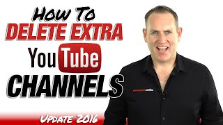 How To Delete YouTube Channels From Your YouTube Account - Update 2016