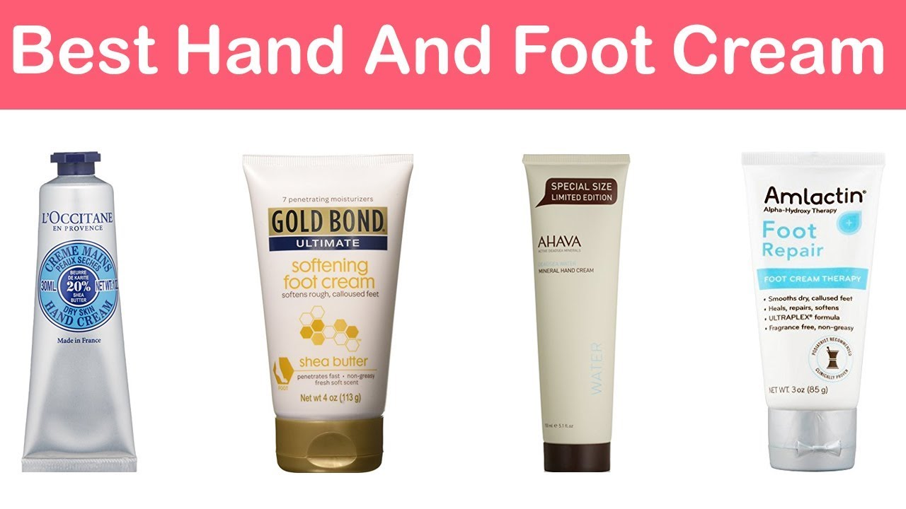 best hand and foot cream