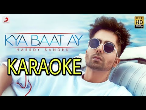 Harrdy Sandhu - Kya Baat Ay - KARAOKE With Lyrics | B Praak | Jaani || Punjabi Karaoke | BasserMusic