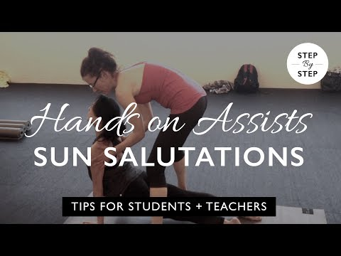 Yoga Teaching Skills: How to give hands on assists during a sun saluation
