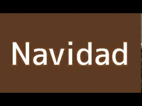 How to say Christmas in Spanish - YouTube