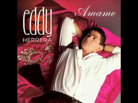 Eddy Herrera – Te Quiero Amar (1993)