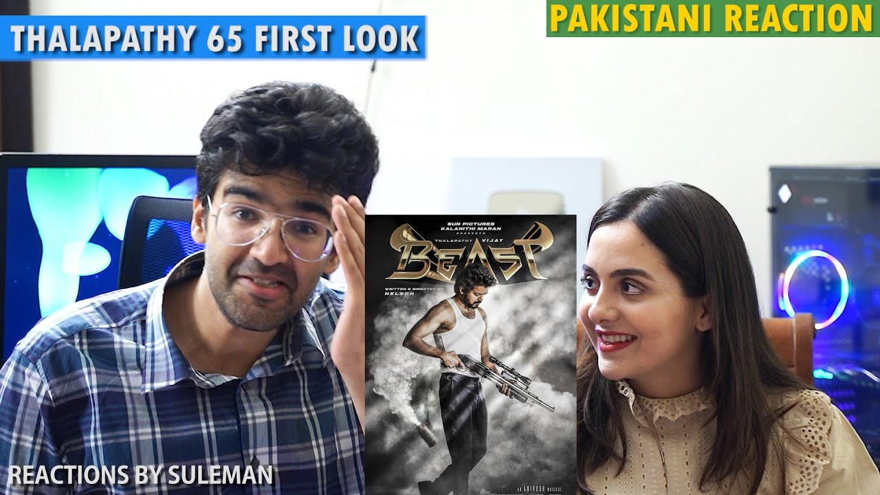Pakistani Couple Reacts To Beast | Thalapathy 65 First Look & Name Reveal | Thalapathy Birthday