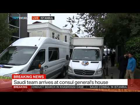 Turkish and Saudi investigation team arrive at consul's residence