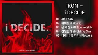 [DOWNLOAD LINK] IKON - i DECIDE (MP3)