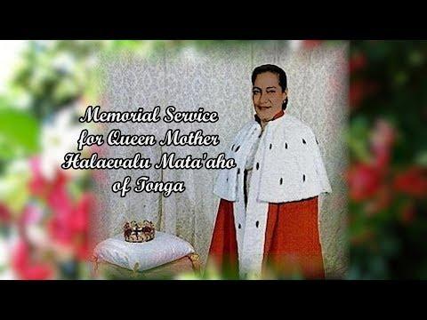 Memorial Service of Queen Mother Halaevalu Mata'aho of Tonga (1926-2017)