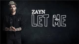 Download Lagu Zayn -Let Me Clean Version Mp3