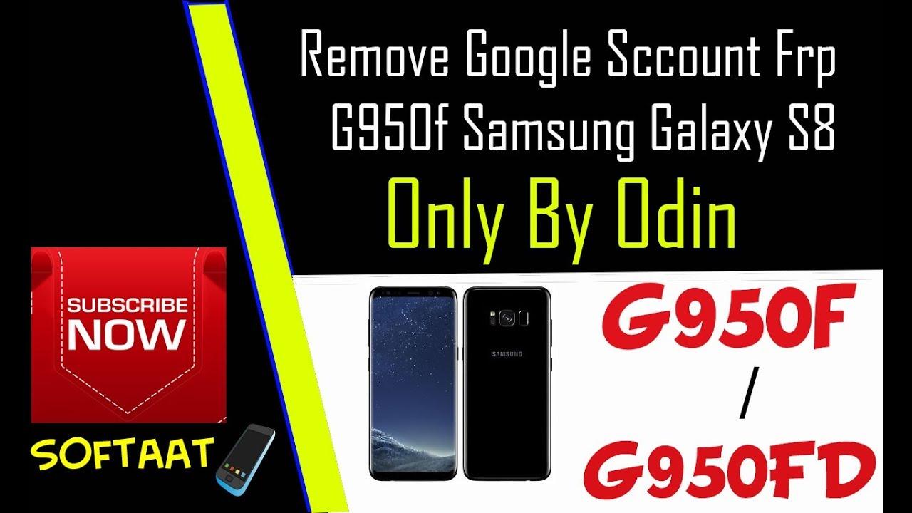 Remove google account frp samsung galaxy s8 g950f