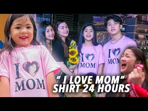 """WEARING """"I LOVE MOM"""" SHIRT FOR 24 HOURS!! 