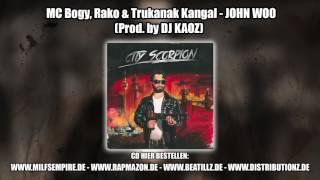 01 + 02 - MC Bogy, Rako & Trukanak Kangal - INTRO + JOHN WOO (Prod. by DJ KAOZ)