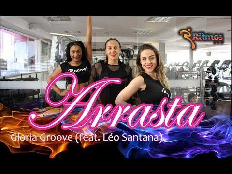 Gloria Groove l Arrasta feat Léo Santana l Coreografia l Ritmos Fit