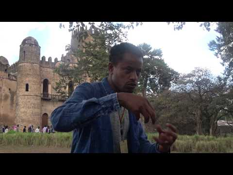 History of Gondar the Land of kings & Queens - Ethiopia May 2017