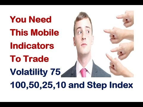 Best Mobile Indicators For Trading Volatility 75, V100, V50, V25, V10 And Step Index