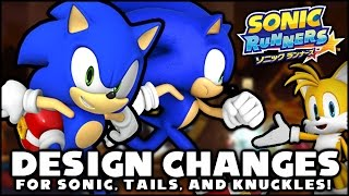 Sonic Runners - Design Changes for Sonic, Tails, & Knuckles!