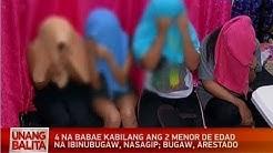 UB: 4 na babae kabilang ang 2 menor de edad na ibinubugaw, nasagip; bugaw, arestado
