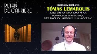 Putain de carrière #2 - Rencontre avec Tómas Lemarquis
