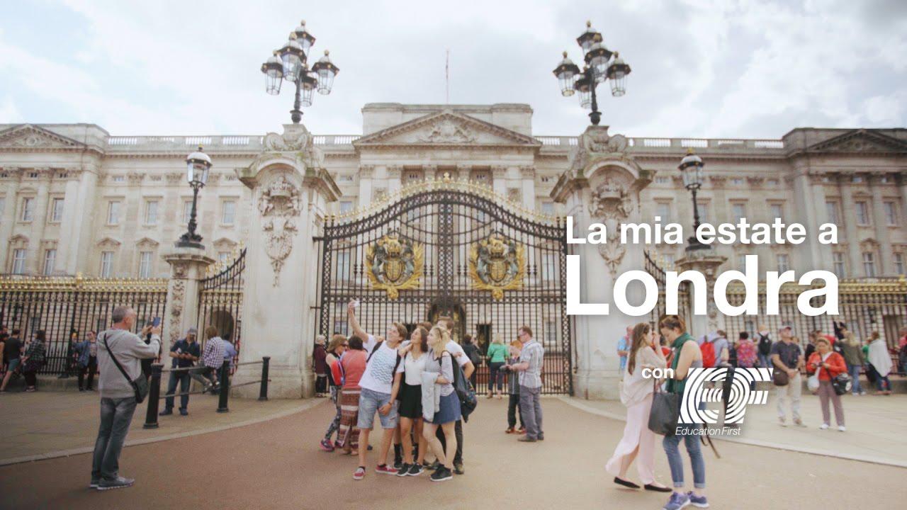 La mia estate a Londra ‒ EF Vacanze Studio - YouTube