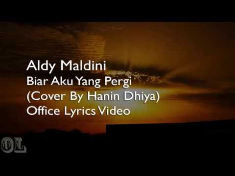 Aldy Maldini - Biar Aku Yang Pergi Lyrics (Cover)