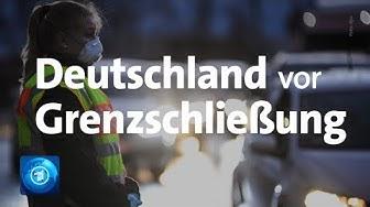 Corona-Pandemie: Deutschland schließt ab Montag Grenzen zu Österreich, Frankreich und der Schweiz