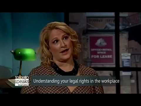 Toronto Speaks Legal Advice   Employment and Labour Law S2 E1
