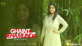 Ghaint Jeha Munda ( Full Audio Song ) | Ishmeet Narula | Punjabi Song Collection | Speed Records