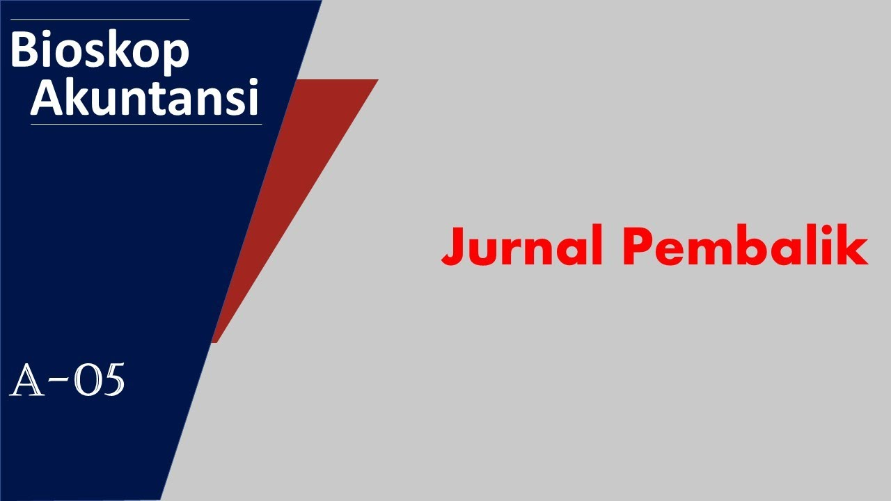 A05 Jurnal Pembalik Youtube