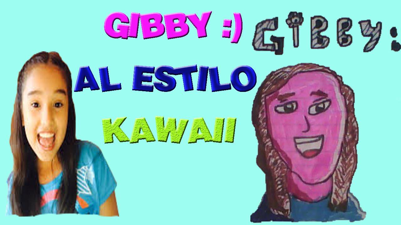 GIBBY :) AL ESTILO ANIME KAWAII/dibujos De Youtubers/arte