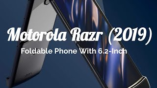 Motorola Razr (2019) Foldable Phone With 6.2-Inch Flexible Display, Flip Phone Design Launched