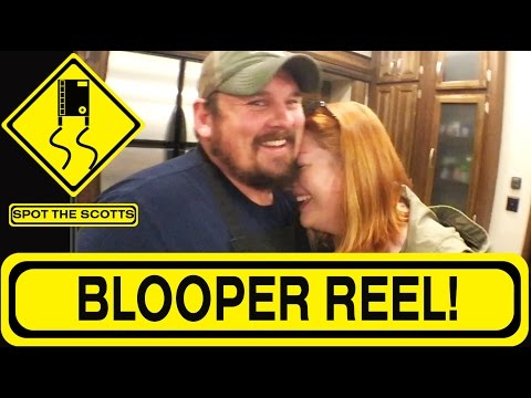 SpotTheScotts: Blooper Reel & Outtakes! ~ RV Life! {#278}